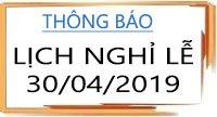 Thông báo lịch nghỉ lễ 30/04/2019
