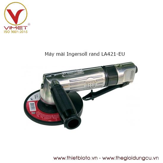 Máy mài Ingersoll rand LA421-EU