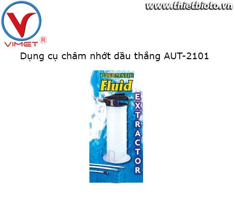 Dụng cụ châm nhớt dầu thắng AUT-2101